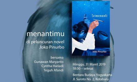 """Peluncuran Novel Joko Pinurbo """"Menantimu"""""""