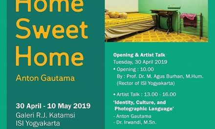 Photo Exhibition: 'HOME SWEET HOME' Anton Gautama