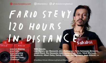 Farid Stevy, 120 Hour in Social Distance